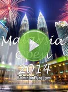 2014 Malaysia Open - Badminton Videos
