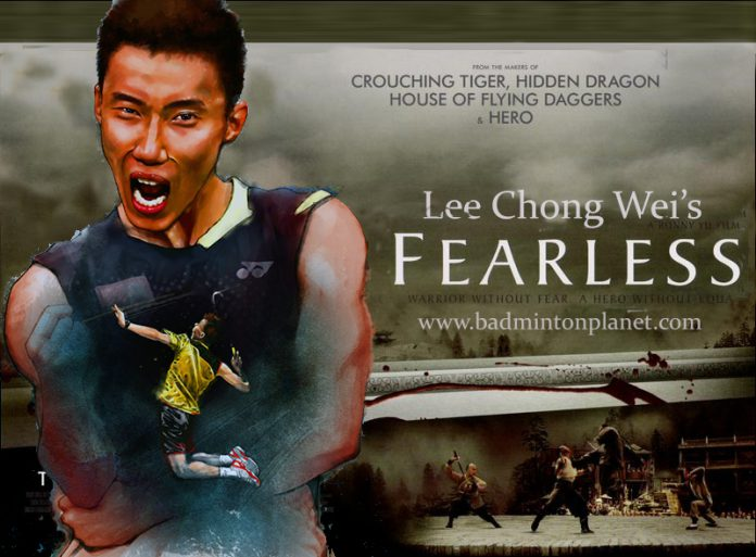 Fearless Lee Chong Wei