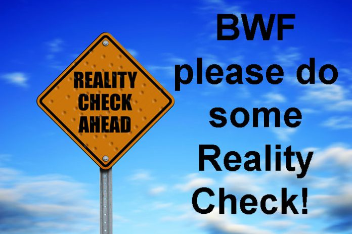Out of touch, incompetence and what other terms can I use to describe BWF? Let me know!