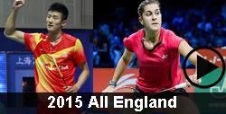 2015 All England Badminton Videos