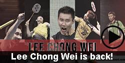 Lee Chong Wei is back badminton video