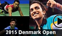 2015 Denmark Open - best badminton videos