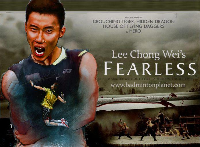 Fearless Lee Chong Wei