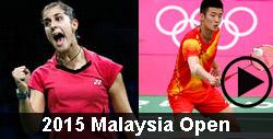 2015 Malaysia Open badminton videos