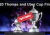 Coronavirus pandemic has caused the 2020 Thomas and Uber Cup Finals and 2021 World Championships to be rescheduled.