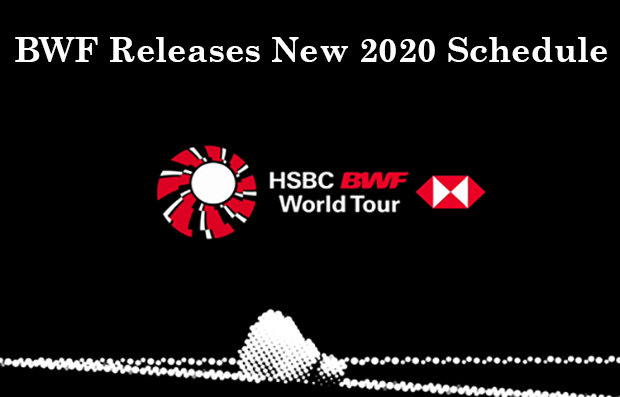 BWF announces plans to resume 2020 schedule. (calendar & photo: BWF)