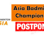 Asia Badminton Championships (ABC) has been postponed.