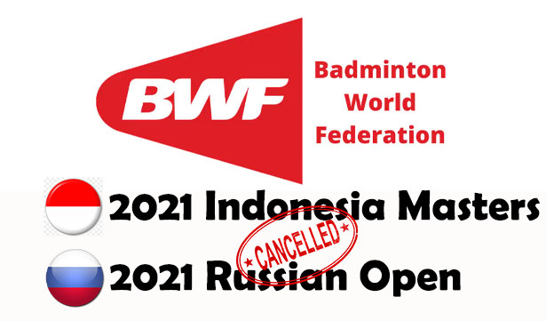 BWF Cancels 2021 Indonesia Masters and Russian Open Due to COVID-19. (photo: BWF)